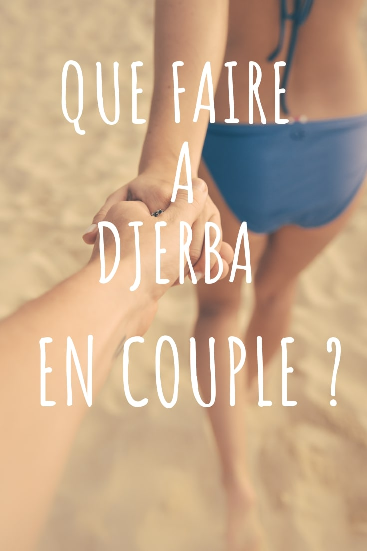 Que faire à Djerba en couple
