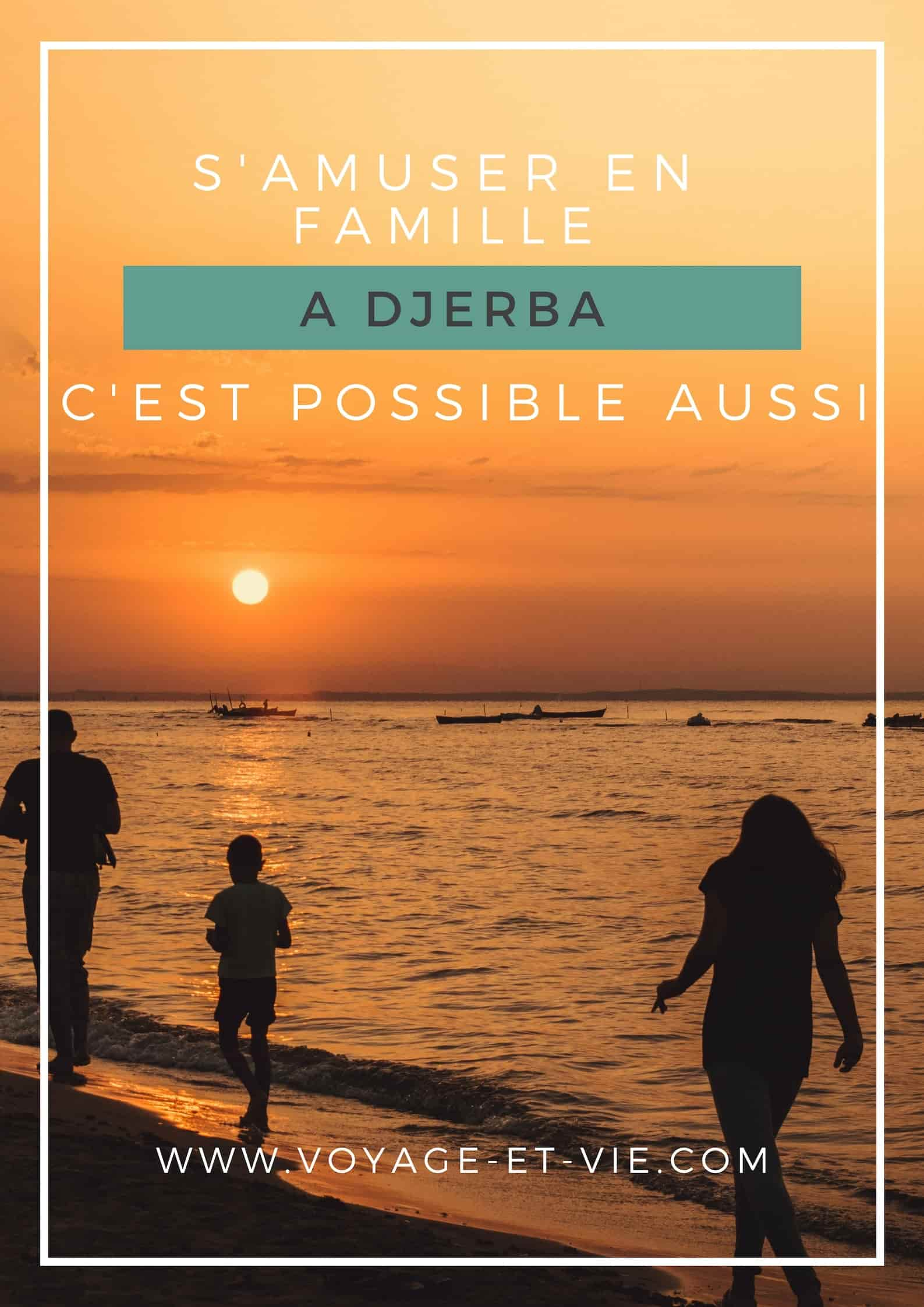 Djerba en famille