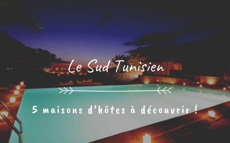 maison d'hôtes au sud de Tunisie