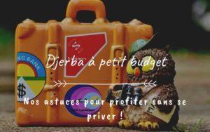 Djerba à petit budget