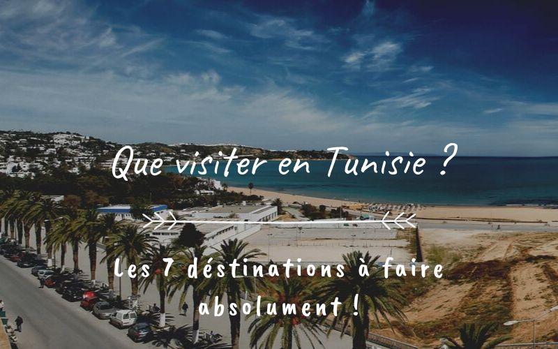 que visiter en tunisie